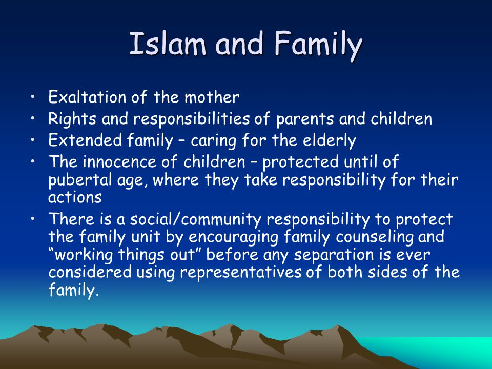 """essay on rights of parents in islam The growth of children's rights as reflected in international and  however,  parents or guardians """"have the right to provide for the religious and moral  the  latter includes arrangements such as foster care and the islamic law."""
