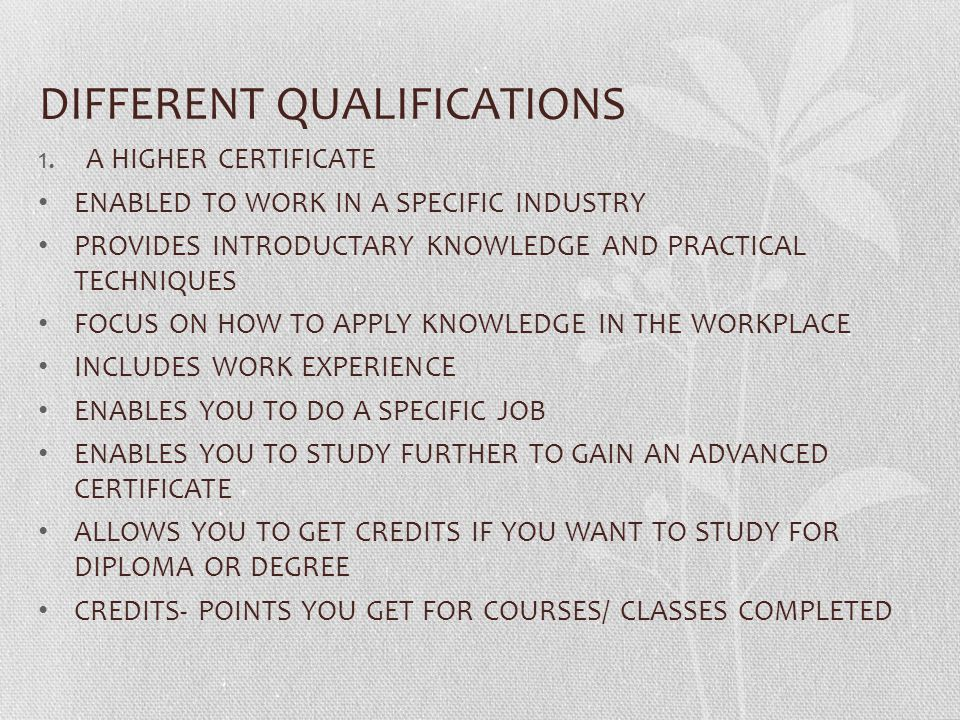 DIFFERENT QUALIFICATIONS