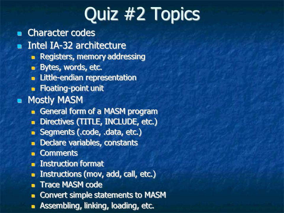quiz topics character codes intel ia architecture mostly  quiz 2 topics character codes intel ia 32 architecture mostly masm