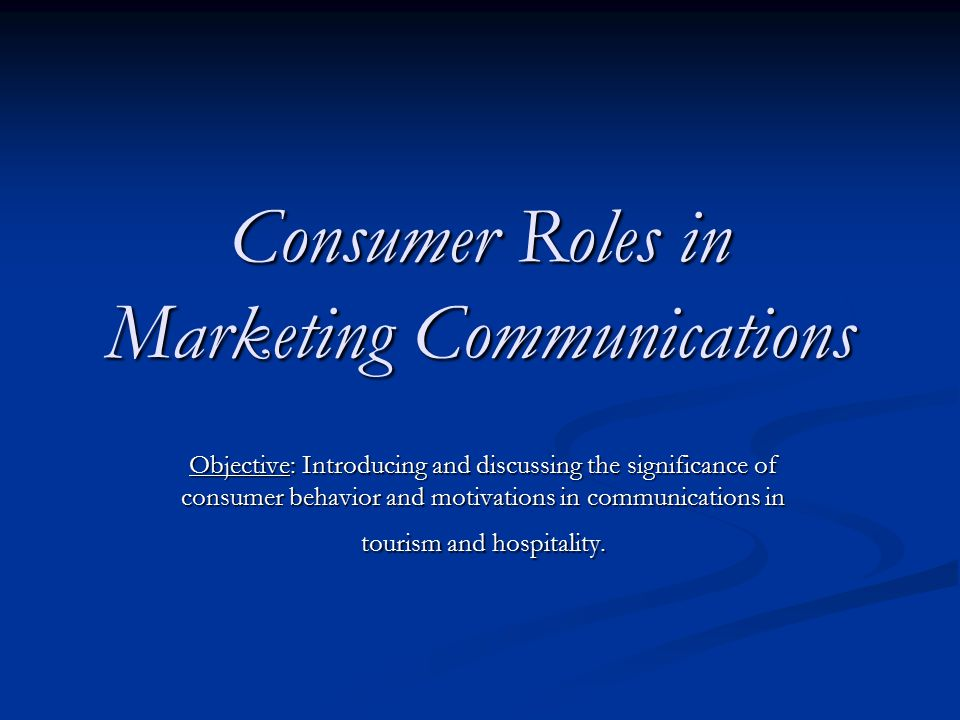 Consumer Roles in Marketing Communications