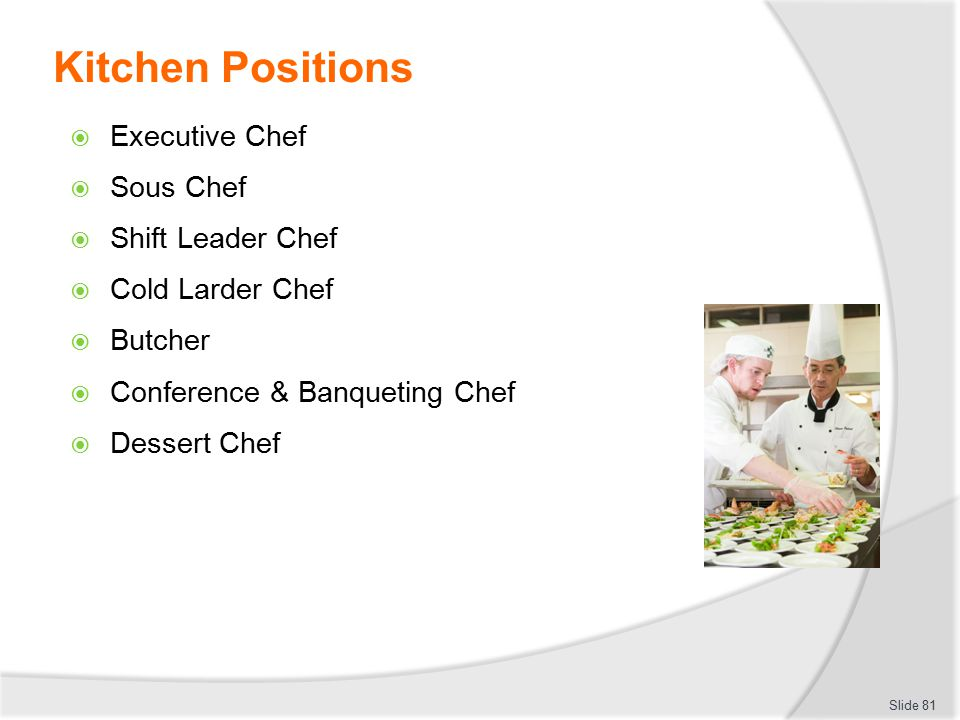 Restaurant Kitchen Hierarchy provide advice to patrons on food and beverage services - ppt download