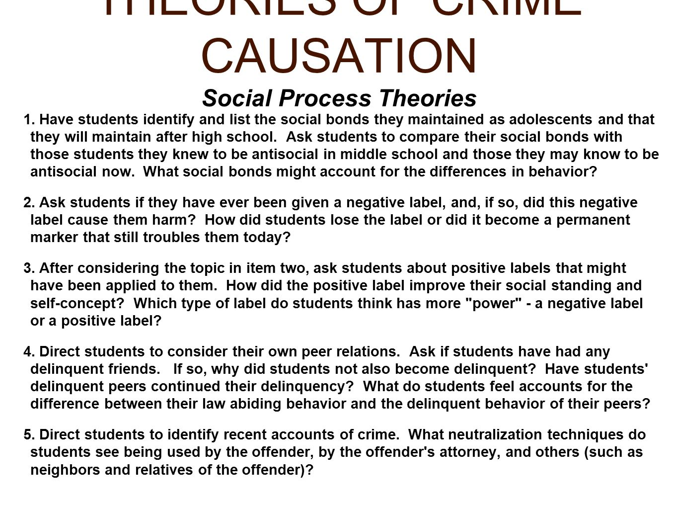 causation of crime the two theories 1 essay Explaining crime social control theory exam 1 criminology essay various criminological theories on crime causation have been put together into a.
