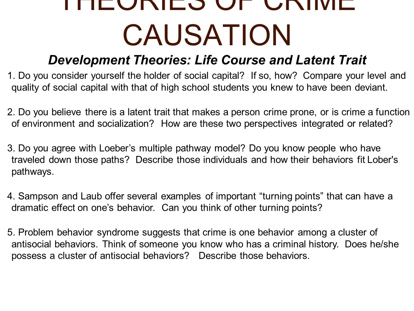 CRIME CAUSATION: PSYCHOLOGICAL THEORIES