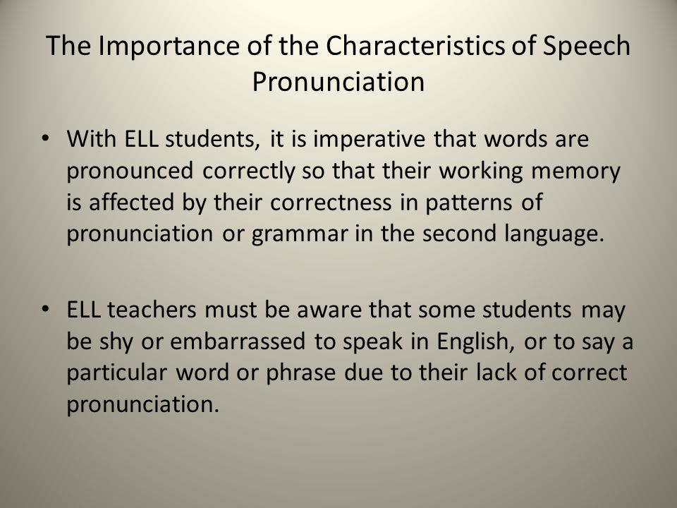 The Importance Of Pronunciation For Language Learners
