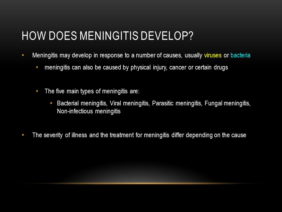 How does meningitis develop