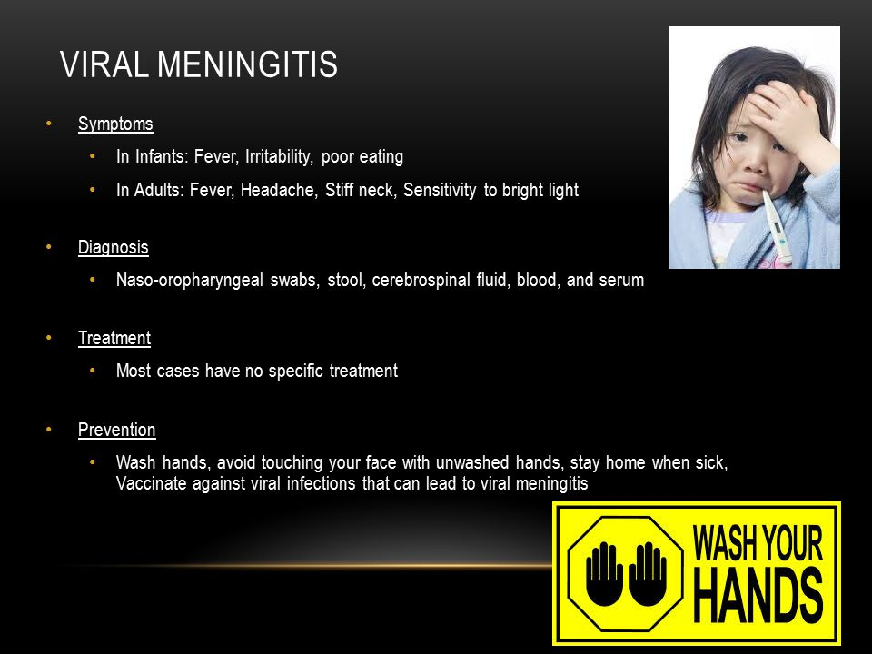 Viral meningitis Symptoms In Infants: Fever, Irritability, poor eating