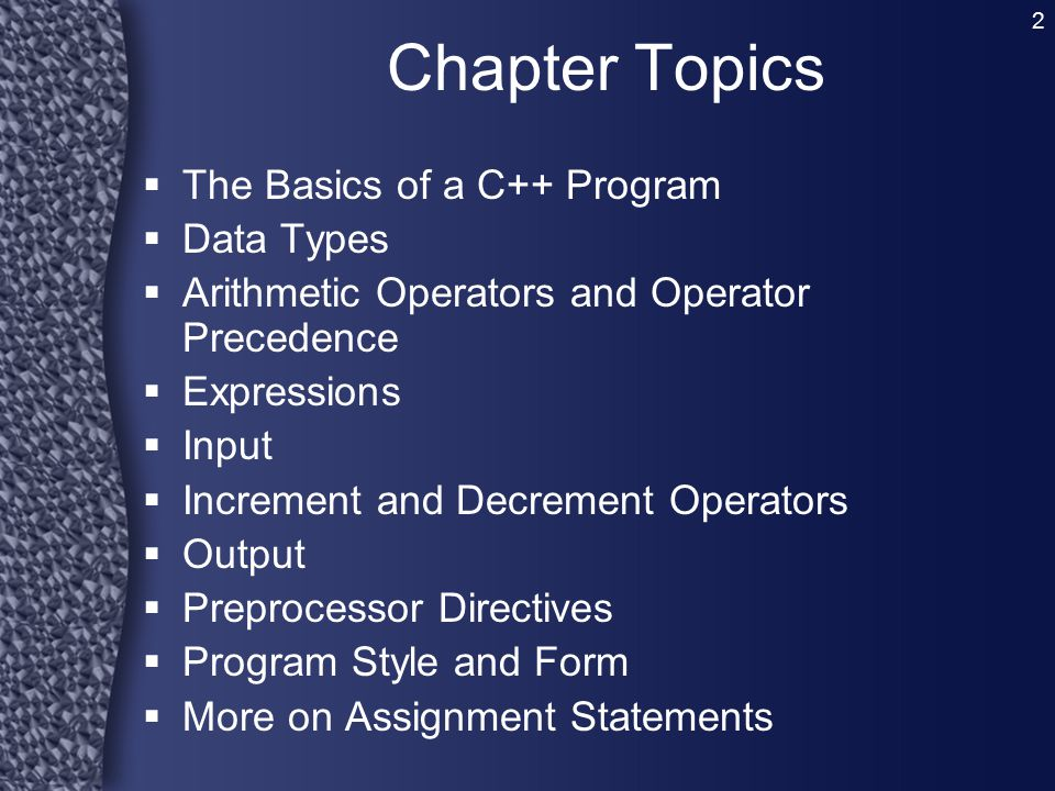 Chapter Topics The Basics of a C++ Program Data Types