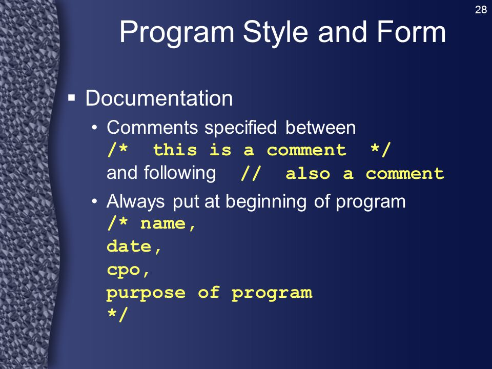 Program Style and Form Documentation