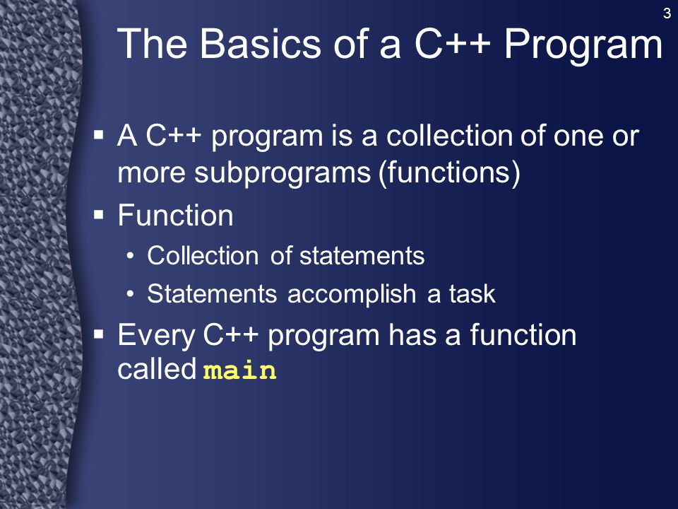 The Basics of a C++ Program