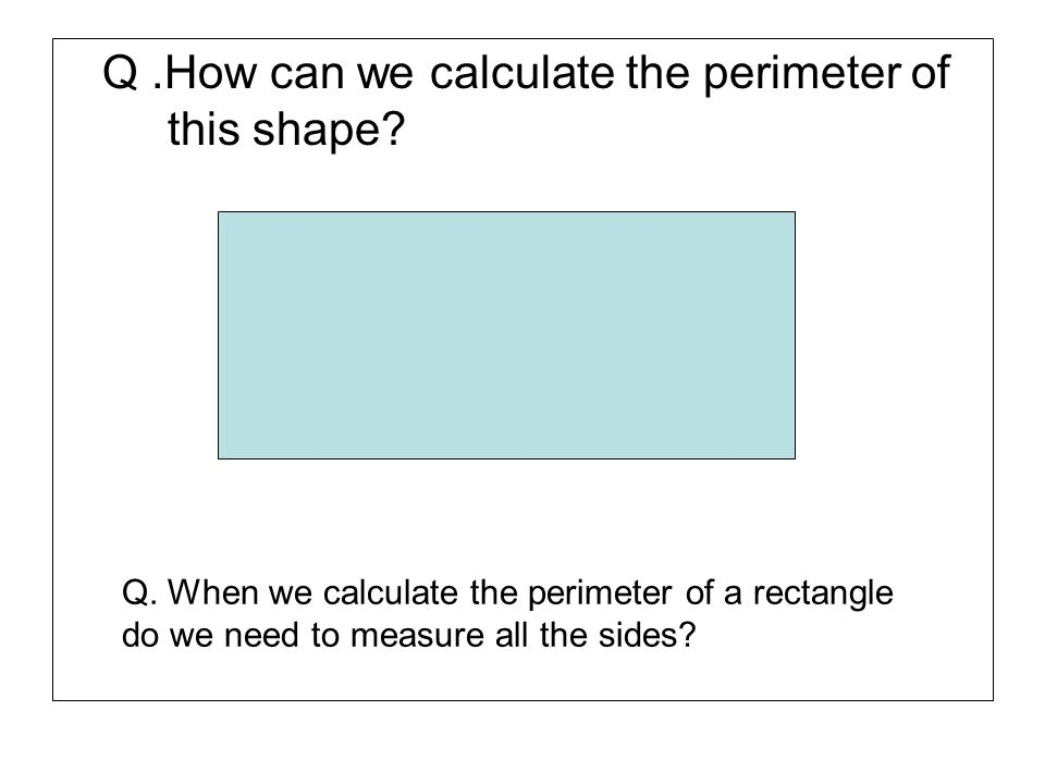 Q .How can we calculate the perimeter of this shape