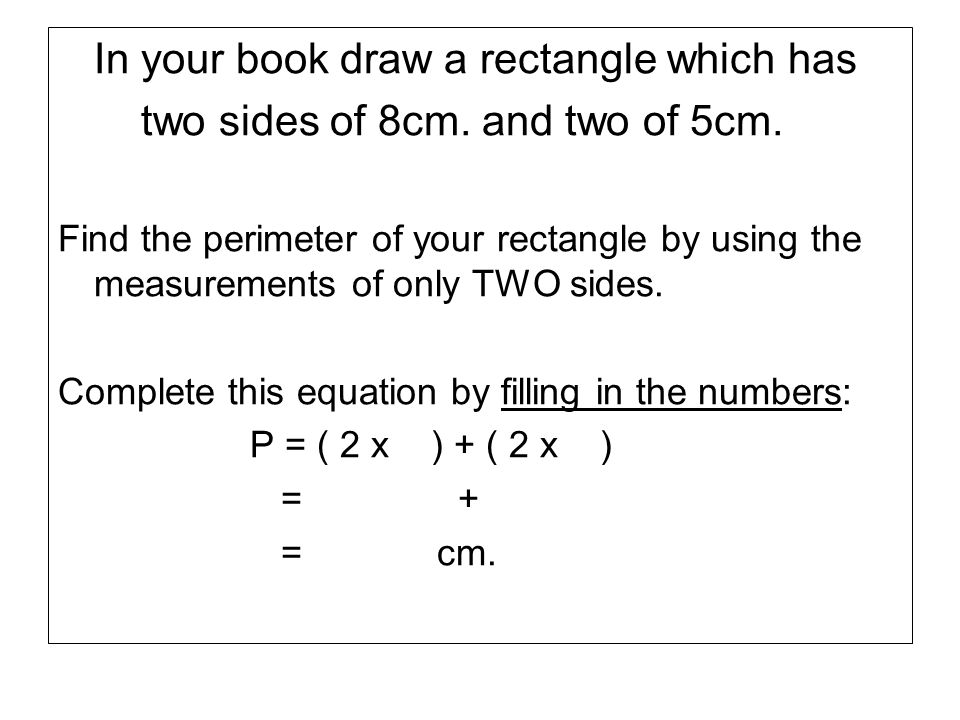 In your book draw a rectangle which has
