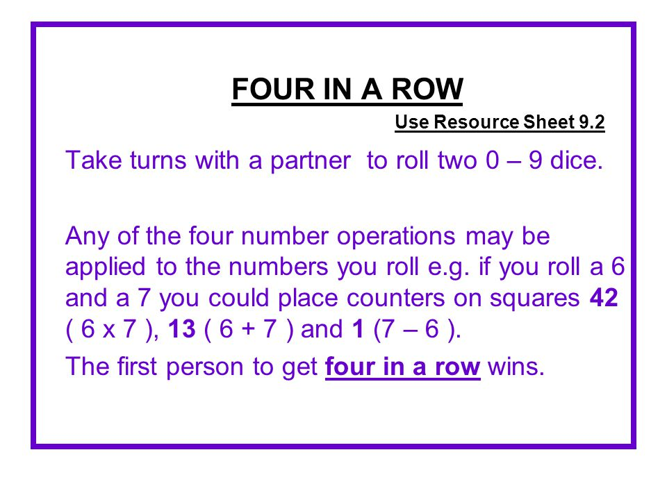 Take turns with a partner to roll two 0 – 9 dice.