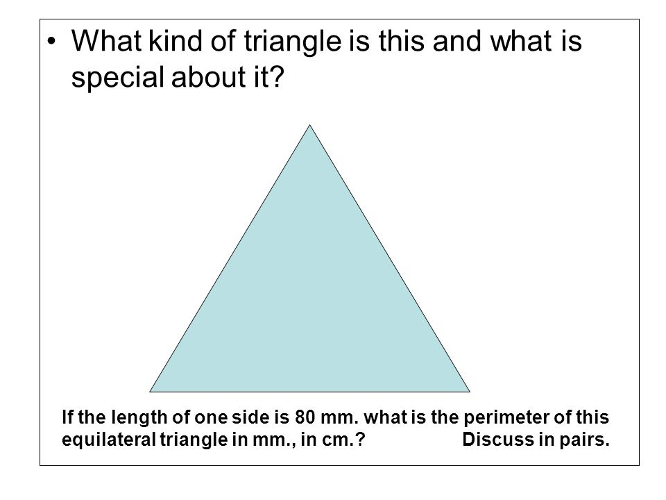 What kind of triangle is this and what is special about it