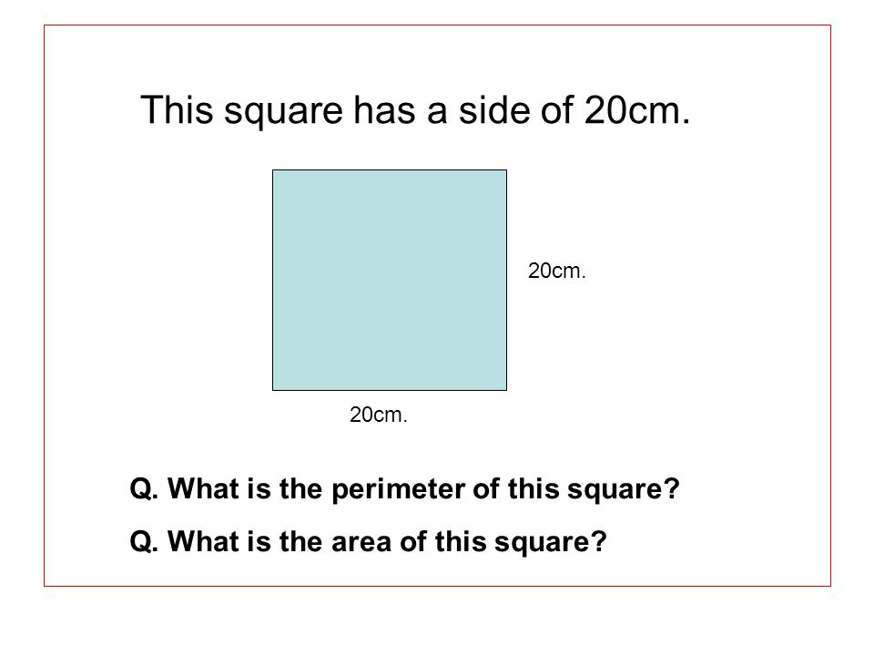 This square has a side of 20cm.