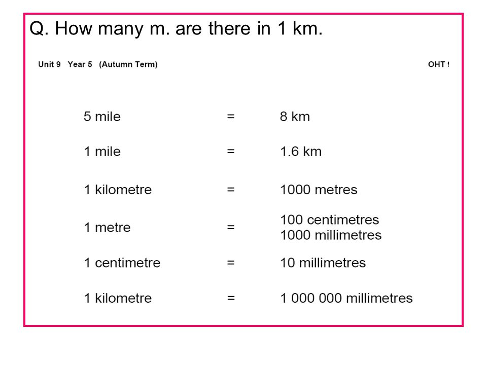 Q. How many m. are there in 1 km.