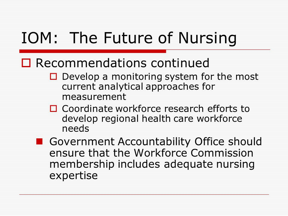 iom report on future nursing Three years ago, the institute of medicine (iom) released its landmark report the future of nursing: leading change, advancing health, made possible by the support of.