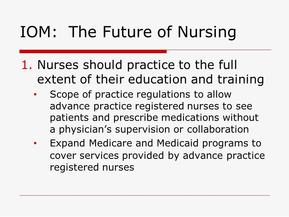iom future of nursing Office of nursing services (ons) menu  back to the future of nursing: a look ahead based on a landmark iom  at the institute of medicine entitled back to the.
