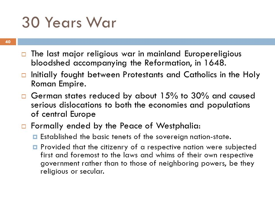 an analysis of the peace of westphalia a culmination of the thirty years war The treaty of westphalia richard cavendish | published in history today volume 48 issue 10 october 1998 the westphalia area of north-western germany gave its name to the treaty that ended the thirty years' war, one of the most destructive conflicts in the history of europe.