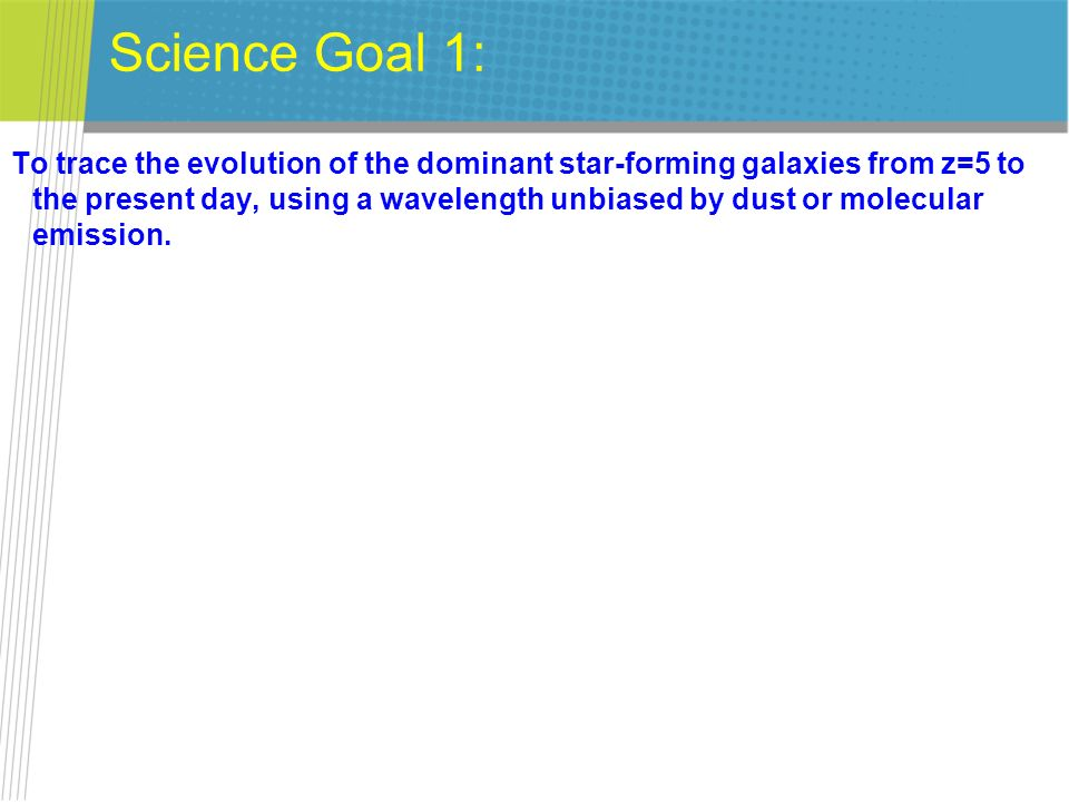 Science Goal 1: