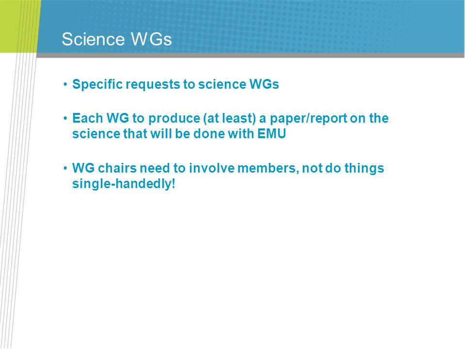 Science WGs Specific requests to science WGs