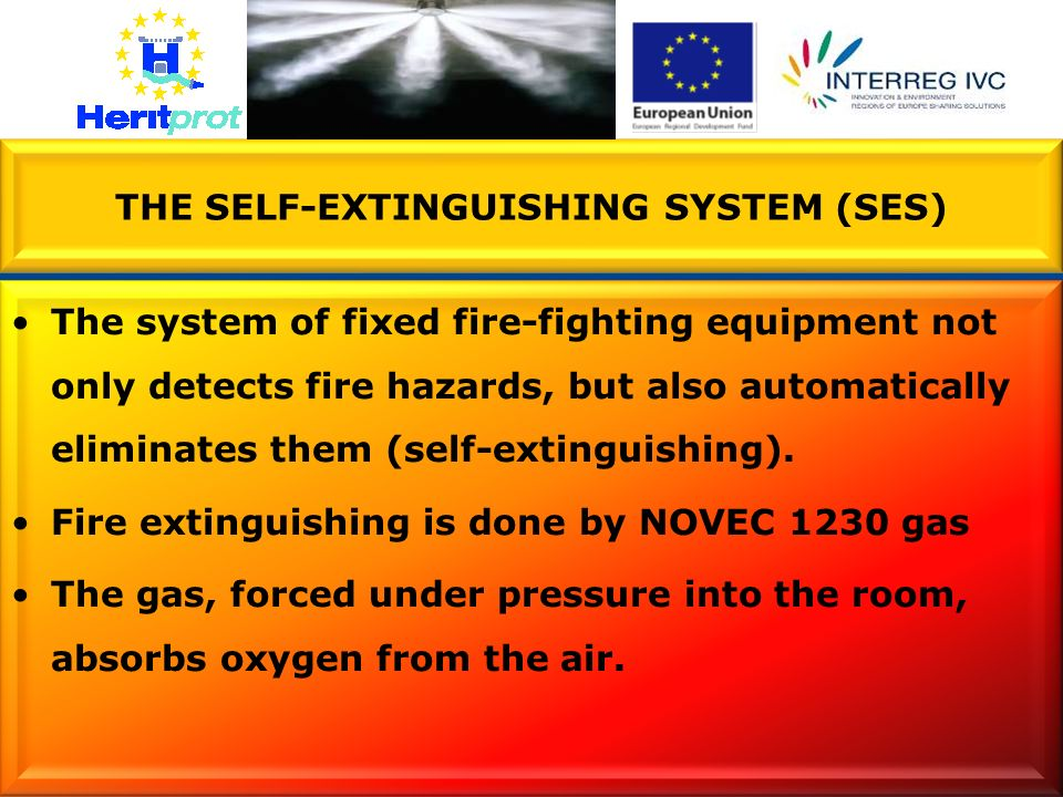 THE SELF-EXTINGUISHING SYSTEM (SES)