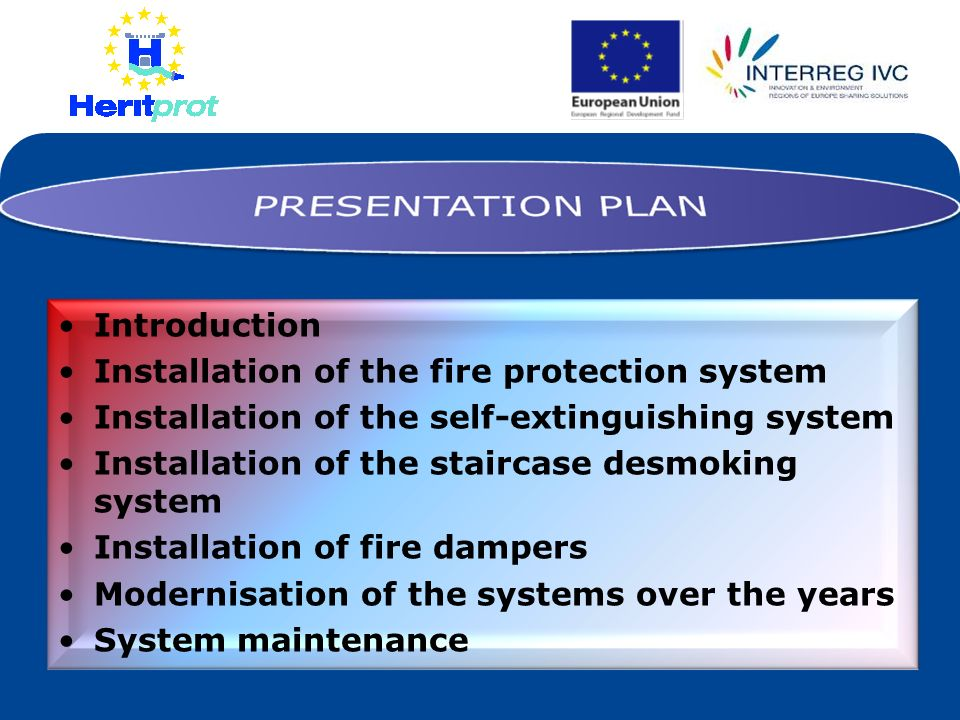 Introduction Installation of the fire protection system. Installation of the self-extinguishing system.