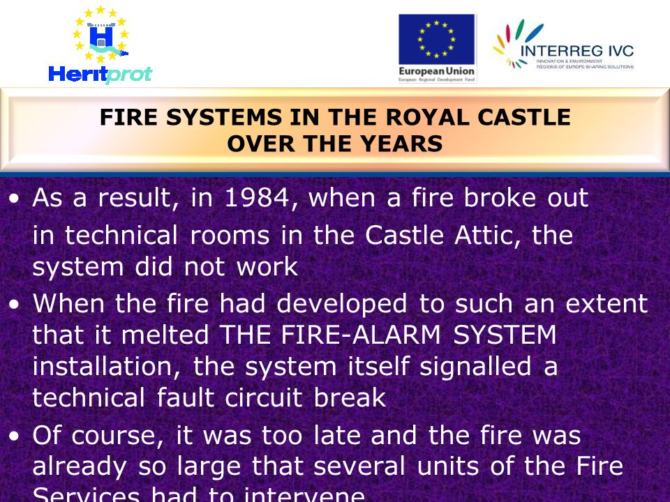 FIRE SYSTEMS IN THE ROYAL CASTLE OVER THE YEARS