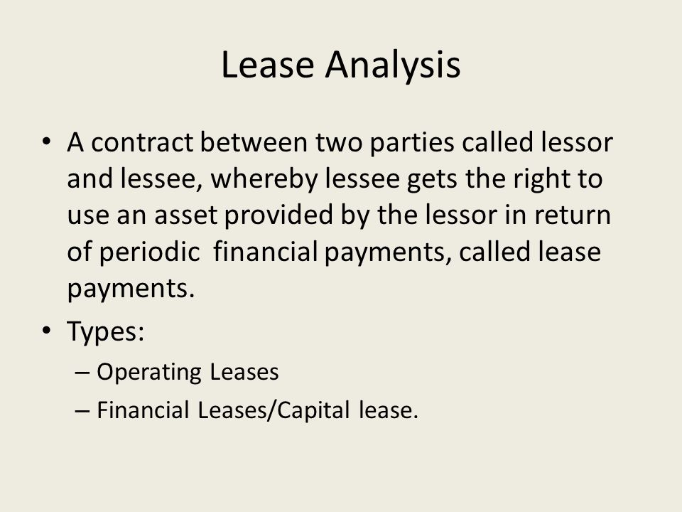 Lease Analysis A Contract Between Two Parties Called Lessor And