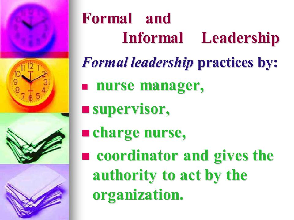 Formal and Informal Leadership