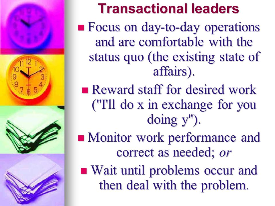 Transactional leaders