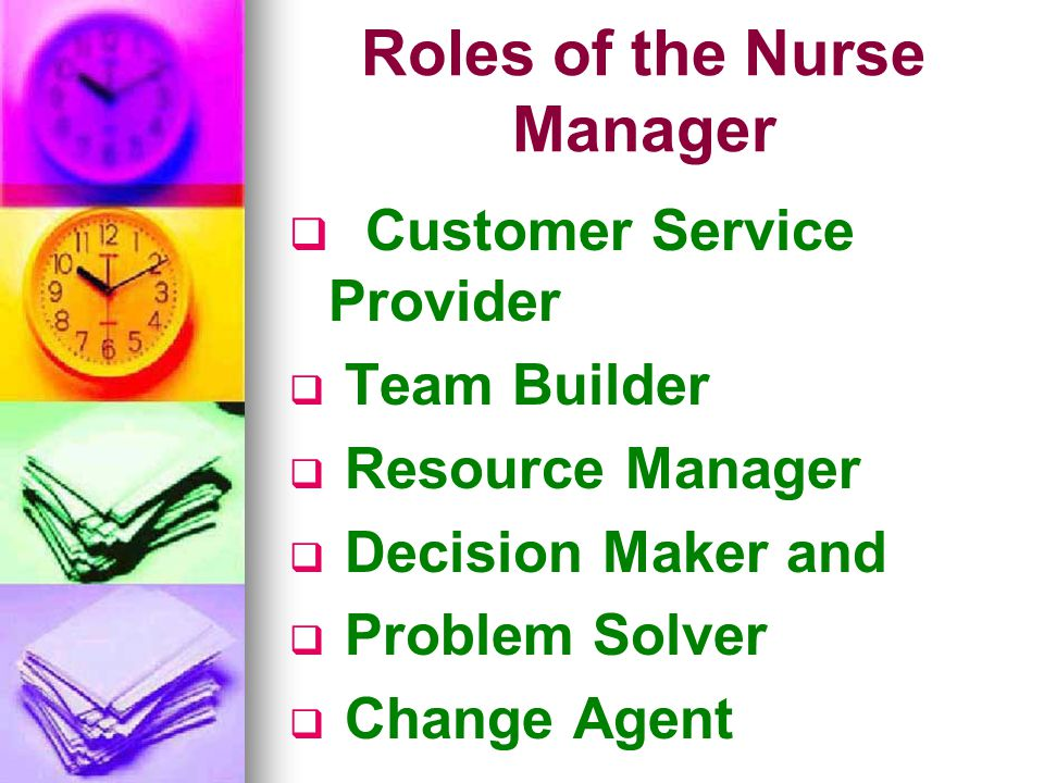 Roles of the Nurse Manager