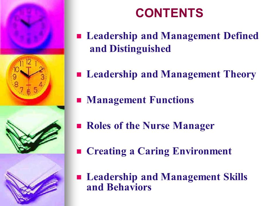 CONTENTS Leadership and Management Defined and Distinguished