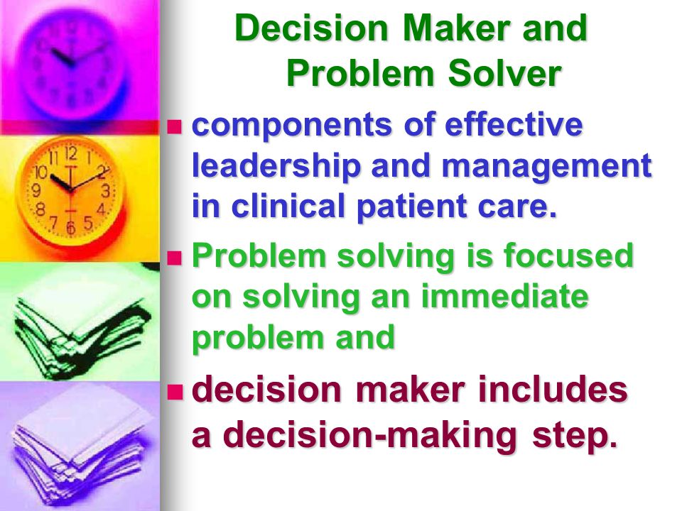 Decision Maker and Problem Solver