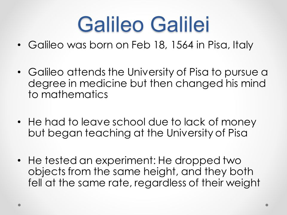 a description of galileo galilei born in pisa italy Experience the splendid city of pisa from a completely unique point of view learn about galileo galilei's life through the historic streets and monuments of the city visit piazza dei miracoli, in the heart of pisa, and admire its amazing attractions admire the leaning tower of pisa, a world.