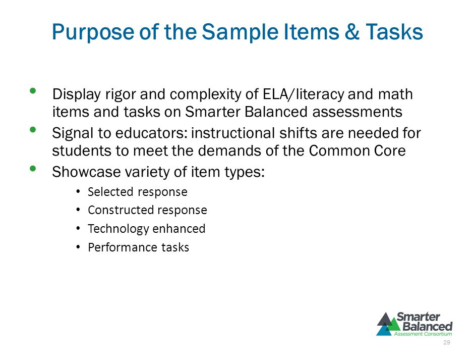 Purpose of the Sample Items & Tasks