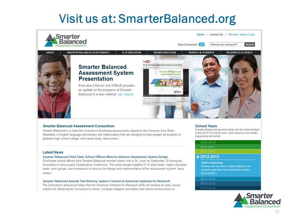 Visit us at: SmarterBalanced.org