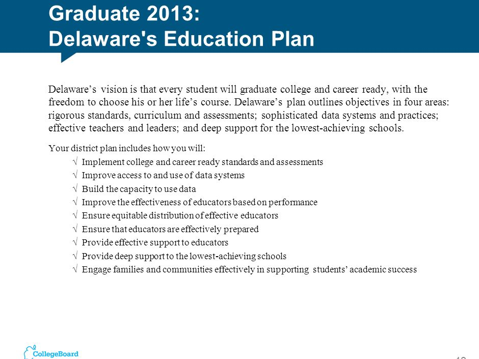 Graduate 2013: Delaware s Education Plan