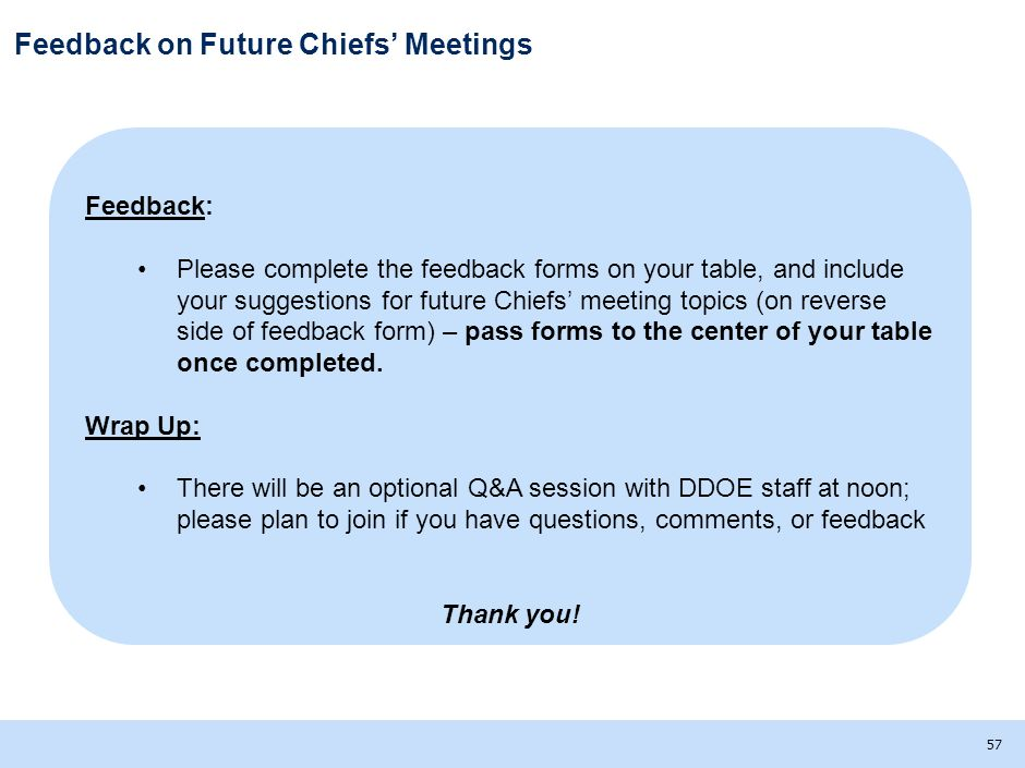 Feedback on Future Chiefs' Meetings