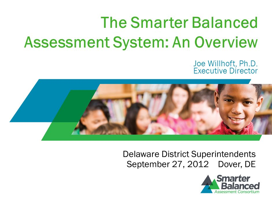 The Smarter Balanced Assessment System: An Overview