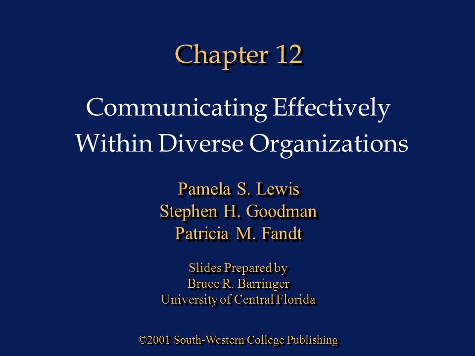 Chapter 12 Communicating Effectively Within Diverse Organizations