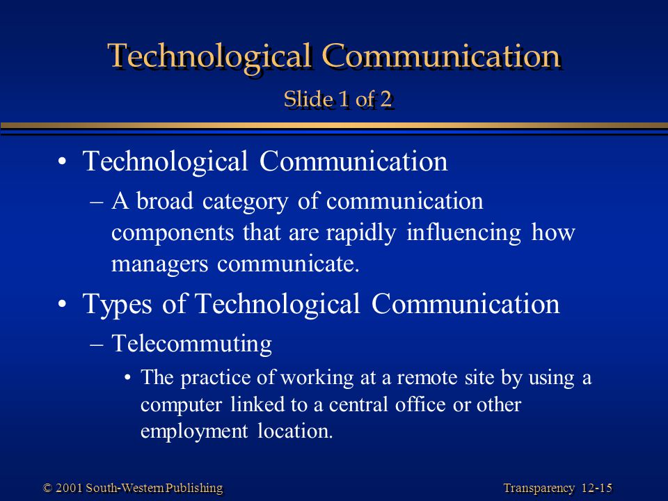 Technological Communication Slide 1 of 2