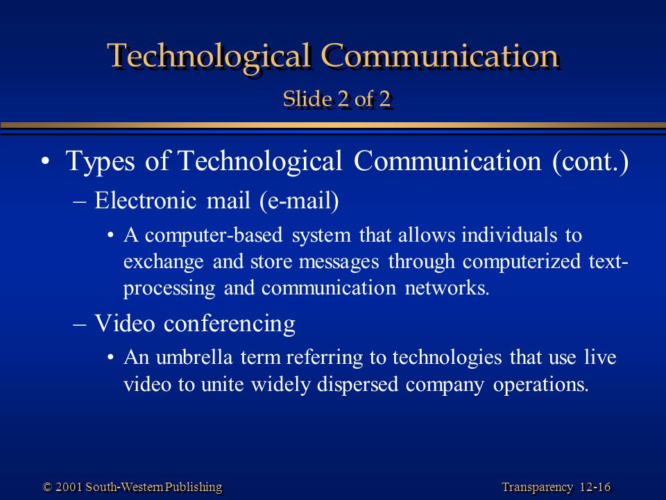 Technological Communication Slide 2 of 2