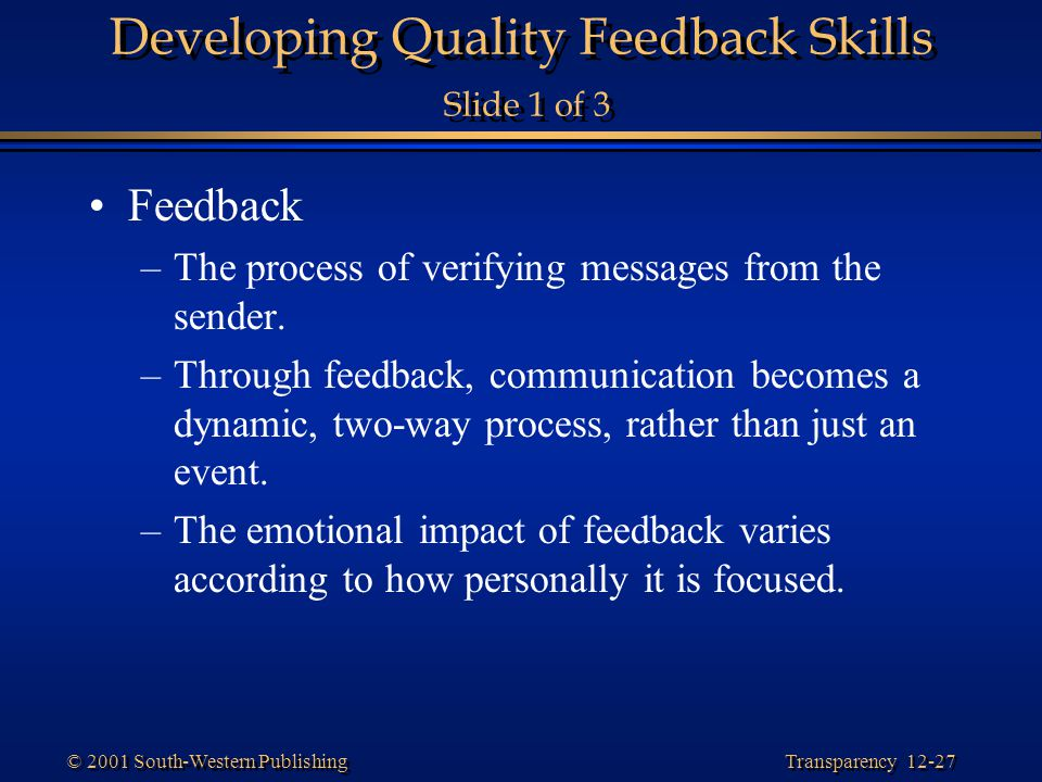Developing Quality Feedback Skills Slide 1 of 3