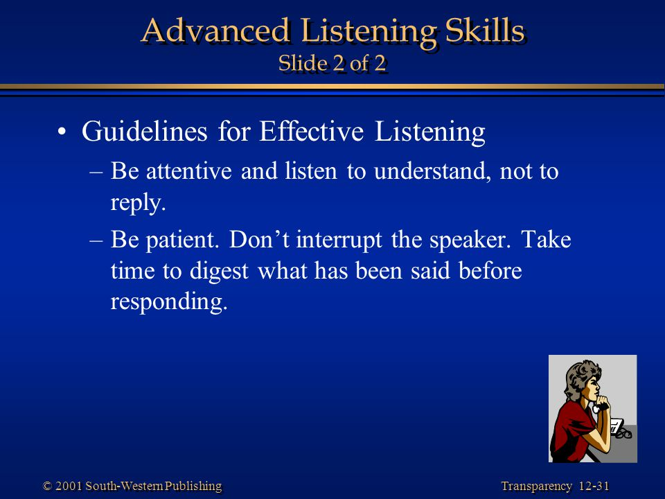 Advanced Listening Skills Slide 2 of 2