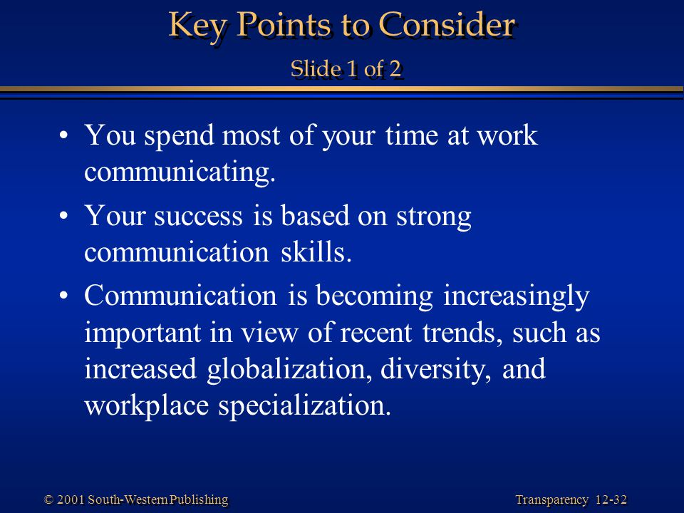 Key Points to Consider Slide 1 of 2