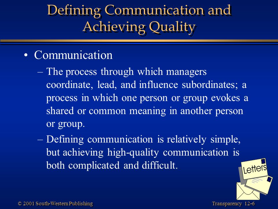 Defining Communication and Achieving Quality