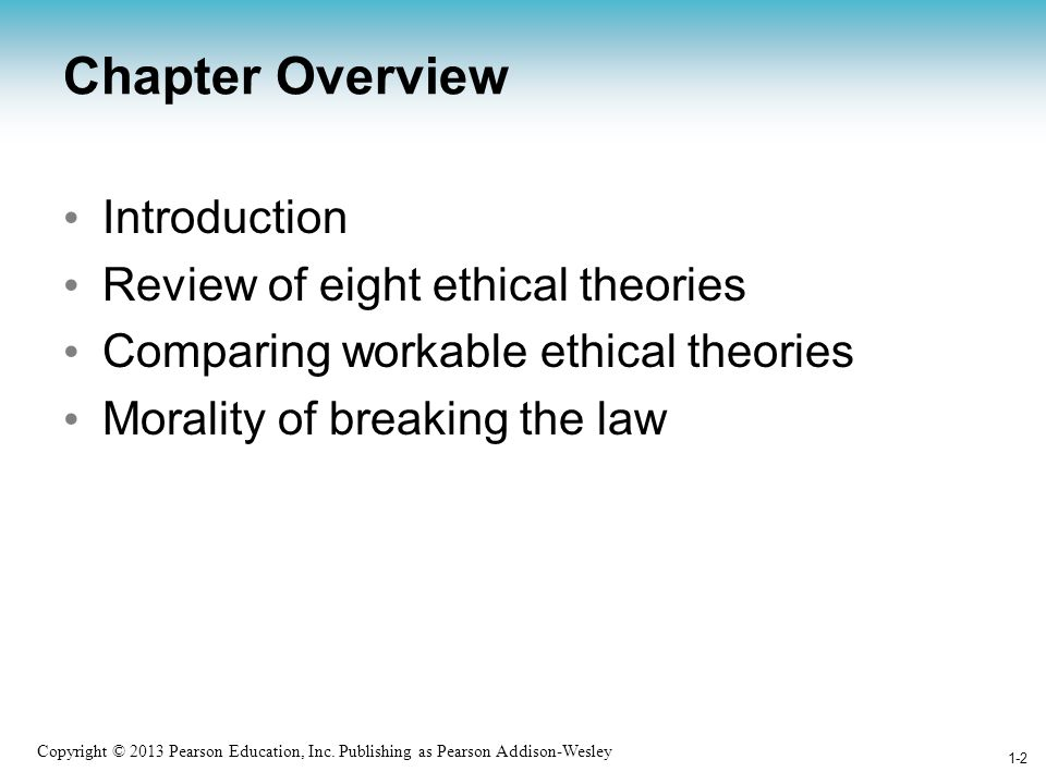 Chapter Overview Introduction Review of eight ethical theories