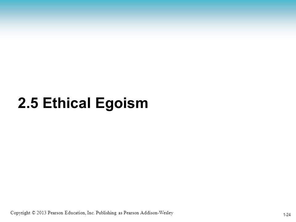 2.5 Ethical Egoism
