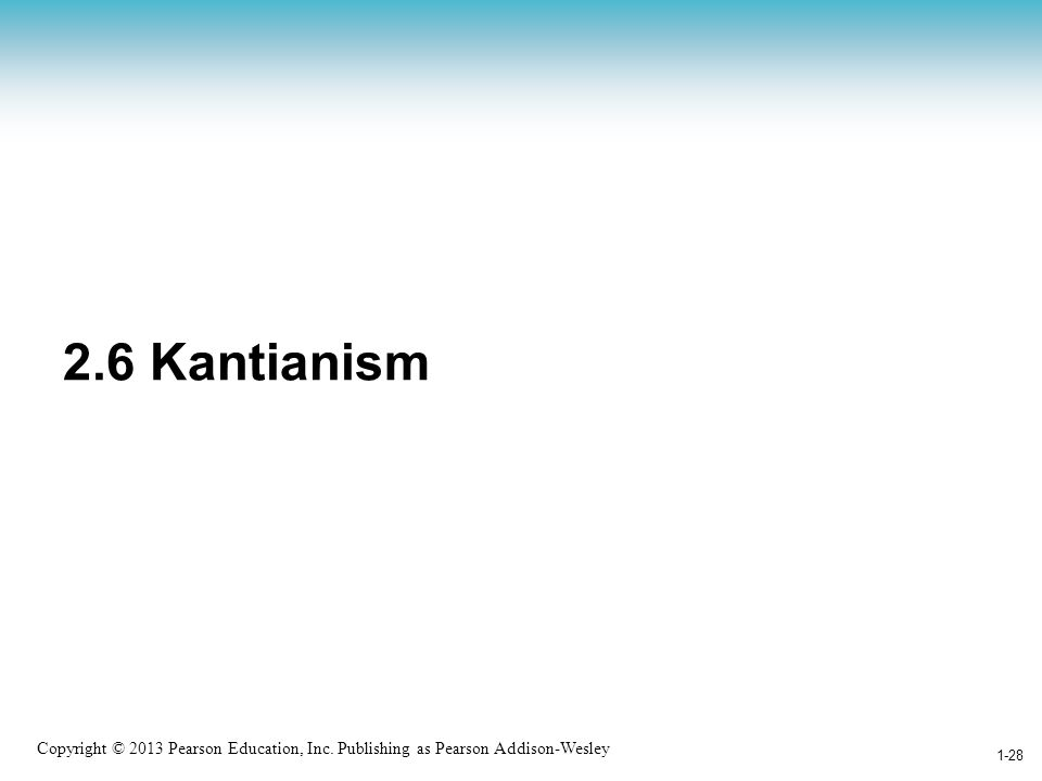 2.6 Kantianism