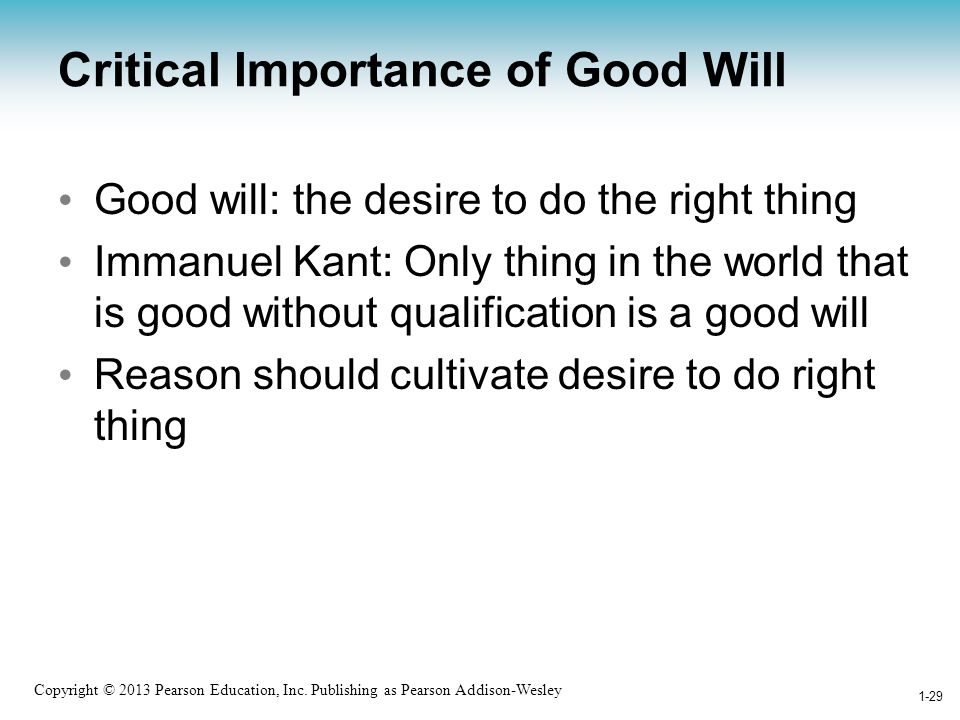 Critical Importance of Good Will